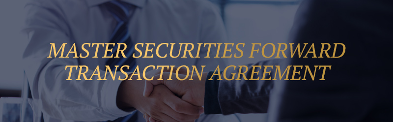 Master Securities Forward Transaction Agreement